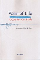 Water of Life, a book by Dr Won H. Kim